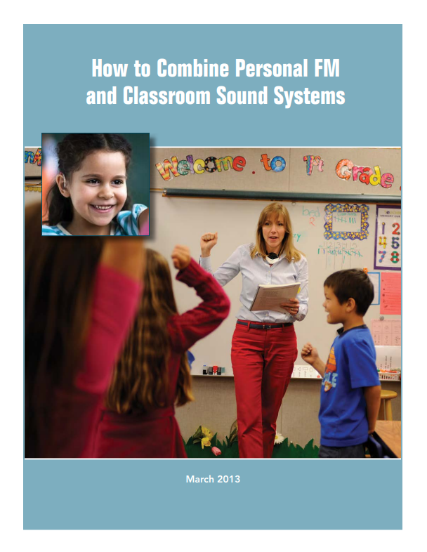How to Combine Personal FM and Classroom Sound Systems