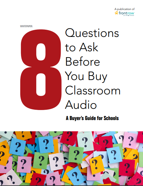 8 Questions to Ask Before You Buy Classroom Audio