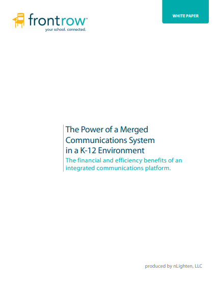 The Power of Merged Communications in a K-12 Environment
