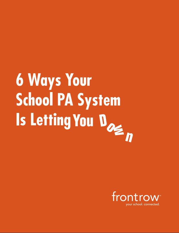 6 Ways Your School PA System is Letting You Down